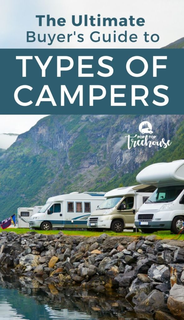 Buyers Guide to Types of Campers