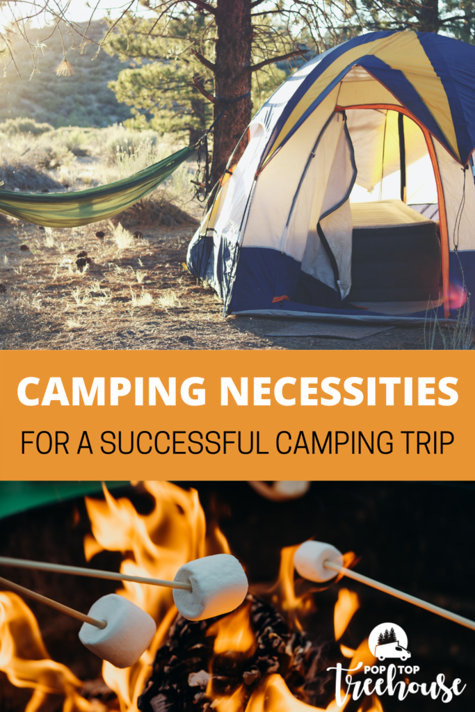 camping necessities for a successful camping trip
